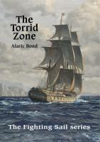 The Torrid Zone by Alaric Bond