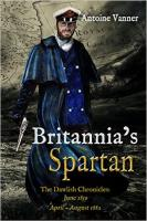 Britannia's Spartan by Antione Vanner