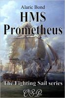 HMS Prometheus by Alaric Bond
